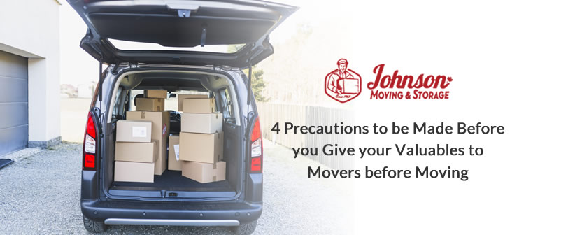 4 Precautions to be Made Before you Give your Valuables to Movers before Moving