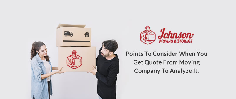 Points to Consider When You get Quote from Moving Company to analyze it
