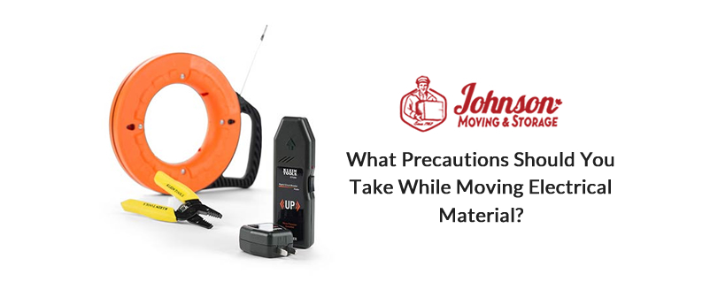What Precautions should you take while Moving Electrical Material