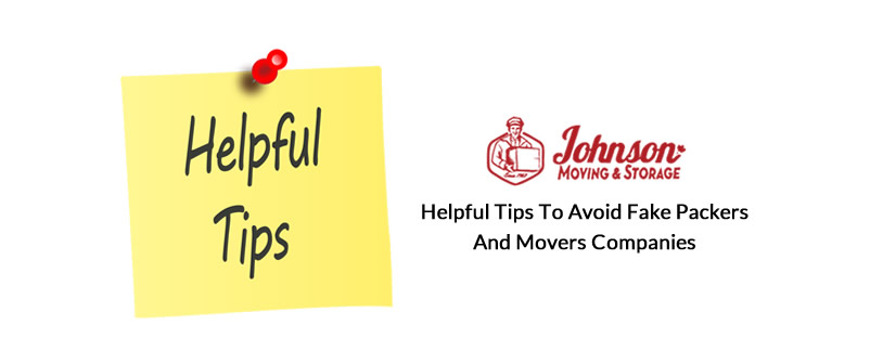 Helpful Tips to Avoid Fake Packers and Movers Companies
