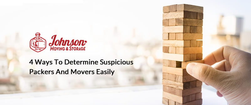 4 Ways to Determine Suspicious Packers and Movers Easily