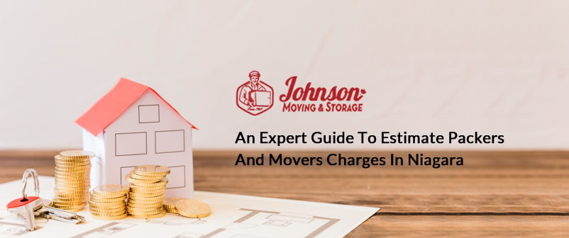 An Expert Guide to Estimate Packers and Movers Charges in Niagara