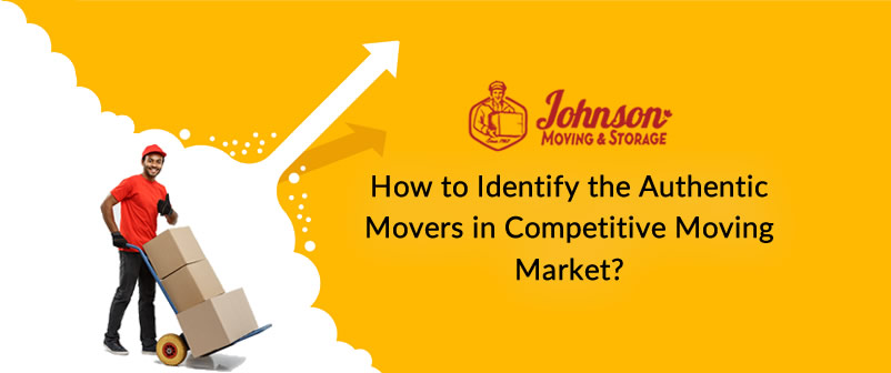 How to Identify the Authentic Movers in Competitive Moving Market