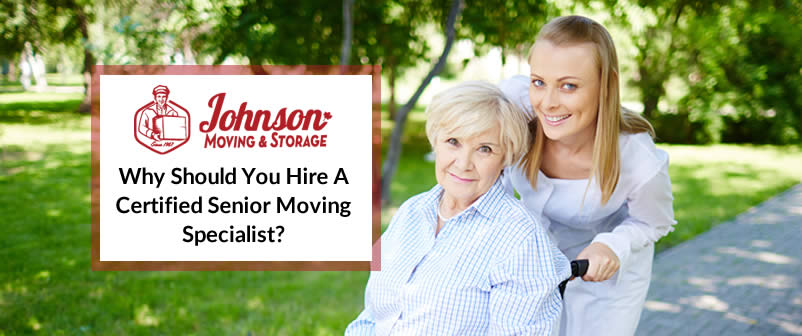 Why Should You Hire A Certified Senior Moving Specialist