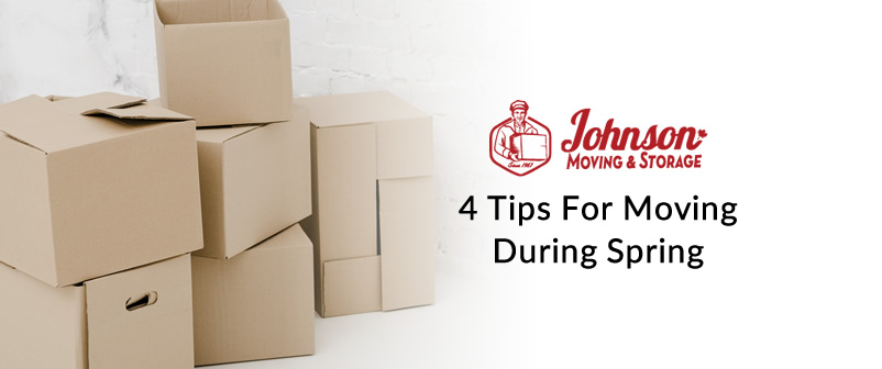 4 Tips For Moving During Spring