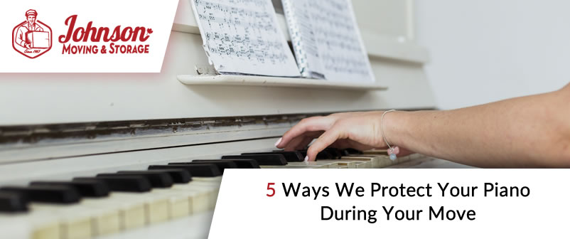 5 Ways We Protect Your Piano During Your Move