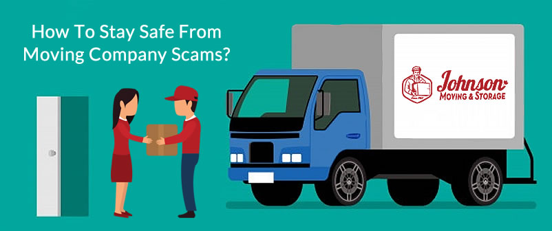 How To Stay Safe From Moving Company Scams
