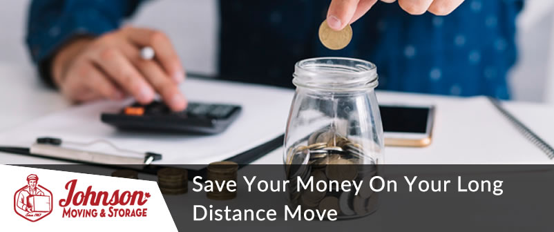 Save Your Money On Your Long Distance Move