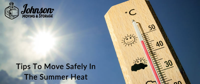 Tips To Move Safely In The Summer Heat