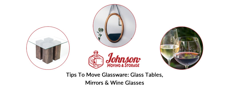 Tips To Move Glassware Glass Tables, Mirrors & Wine Glasses