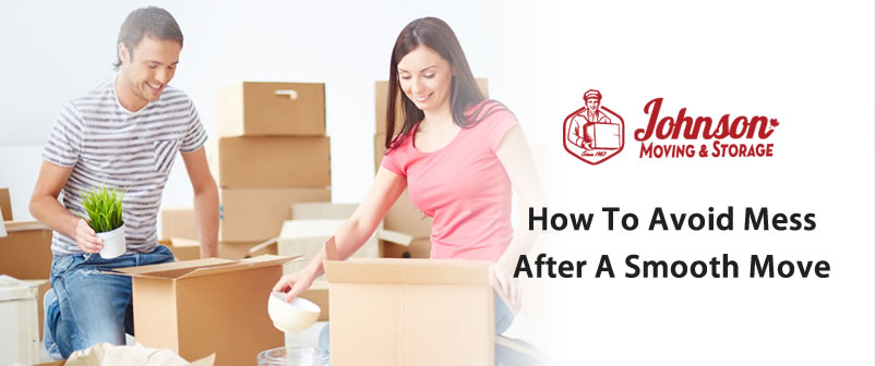How to Avoid Mess after a Smooth Move