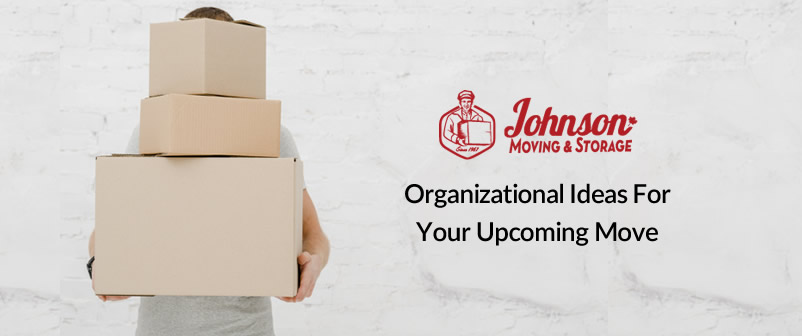 Organizational Ideas for your upcoming move